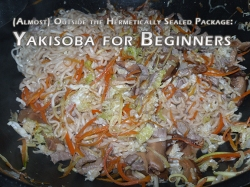 YakiSoba for Beginners