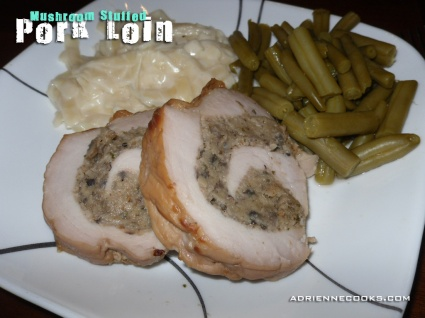 Mushroom Stuffed Pork Loin